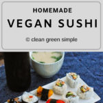 Homemade Vegan Sushi Recipe
