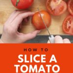 How to slice a tomato pin