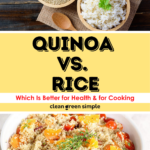 Quinoa vs Rice: Which Is Better for Health & for Cooking - pin image