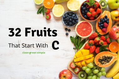 32 Fruits that Start with C